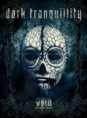 Dark Tranquillity - We Are The Void (Tour Edition) (2011)