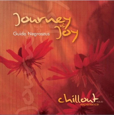 Guido Negraszus - Journey Of Joy [Chillout Experience Vol.2] (2011) FLAC