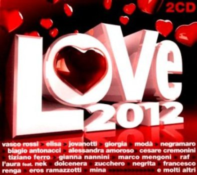 VA - Love 2012 (2 CDs) (2012)
