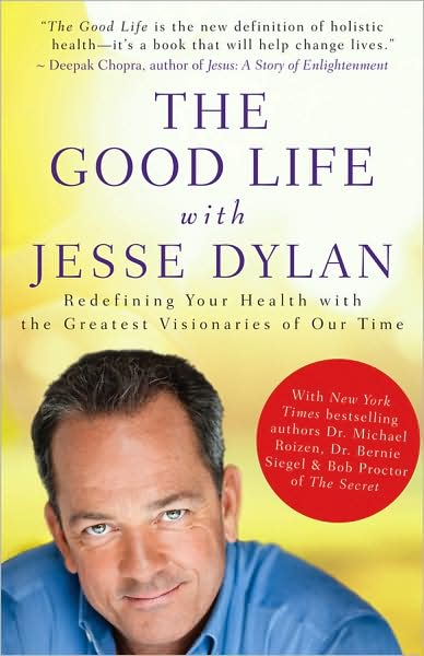 The Good Life with Jesse Dylan - Redefining Your Health with the Greatest Visionaries of Our Time -Mantesh