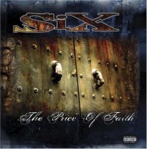 SiX - The Price Of Faith (2005)