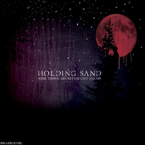 Holding Sand – Some Things Are Better Left Unsaid