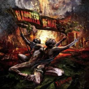 Slaughter Denial � Treachery (2011)