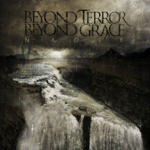 Beyond Terror, Beyond Grace - Nadir (2012)