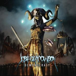 Job For A Cowboy - Demonocracy [Limited Edition] (2012)